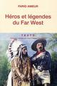 HEROS ET LEGENDES DU FAR WEST
